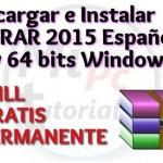 Imagen de Como descargar e instalar WinRAR 2015 Español gratis en Windows 32 y 64 bits full crack permanente
