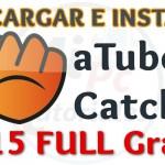 Imagen de Instalar aTube catcher para descargar música y videos de Youtube