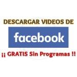 Imagen de 5 Formas de descargar videos de Facebook sin programas