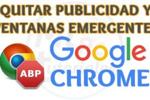 Imagen de Quitar publicidad y ventanas emergentes en Google Chrome fácil y rapido