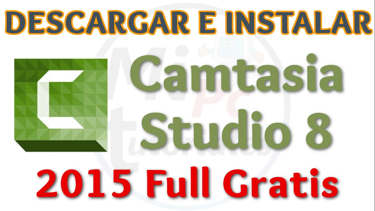 descargar camtasia studio 8 full español gratis para windows 10