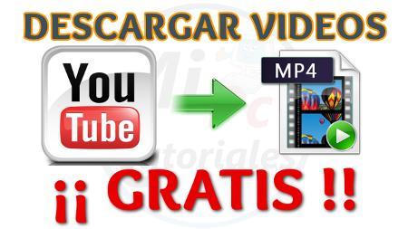 descargar videos de youtube gratis sin programas y rapido