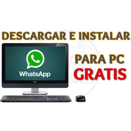 descargar e instalar whatsapp para windows 7 por mega