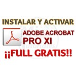 Imagen de Descargar e instalar Adobe Acrobat PRO XI Full Gratis permanente
