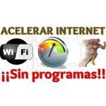Imagen de Como acelerar internet sin programas 100% garantizado