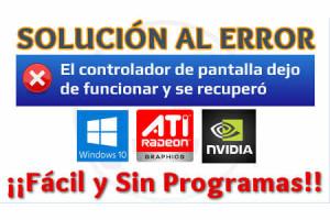 Imagen de Solución Error El controlador de pantalla dejó de funcionar y se recuperó