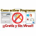 Como activar programas en Windows sin virus
