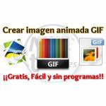 Crear imágenes animadas GIF sin programas