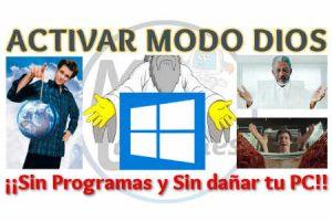 Activar Modo Dios en Windows sin programas y sin dañar tu PC