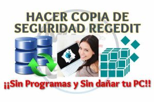Como hacer Copia de Seguridad Registro Windows