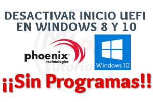 Desactivar UEFI Windows