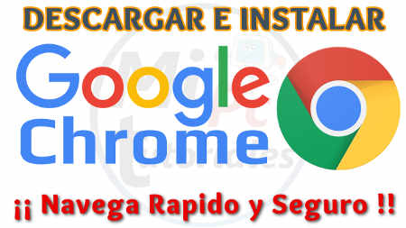 Tutorial como Descargar e Instalar Google Chrome
