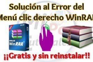 Solución Error clic derecho WinRAR menú contextual