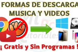 Descargar Música y Videos de Internet Sin Programas