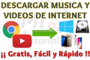 Descargar Música y Videos de Internet