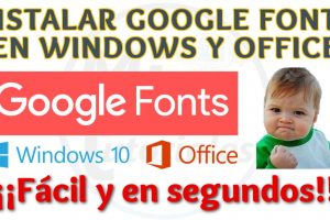 Tutorial Como Instalar Fuentes de Google en Windows, Office, Photoshop