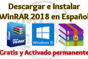 Descargar e instalar WinRAR 2018 Español 32 y 64 bits Gratis Windows full activado permanente