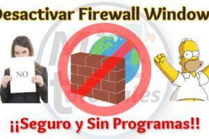 Desactivar Firewall Windows de forma Segura y Sin Programas