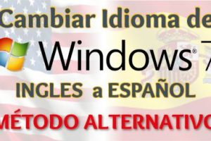 Cambiar Idioma Windows 7 a Español